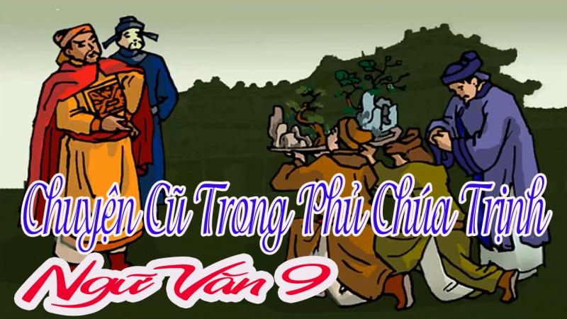Chuyện cũ trong phủ chúa Trịnh (trích Vũ Trung tùy bút - Phạm Đình Hổ) - Bài 1